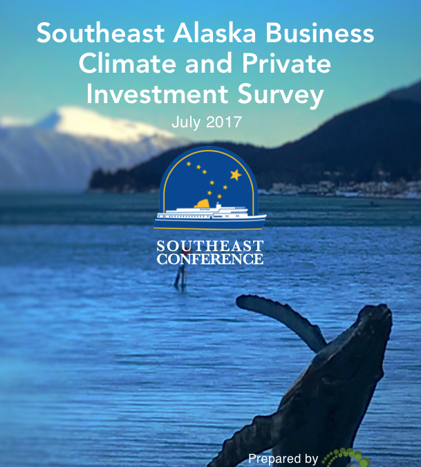 Southeast Alaska Business Climate and Private Investment Survey 2017