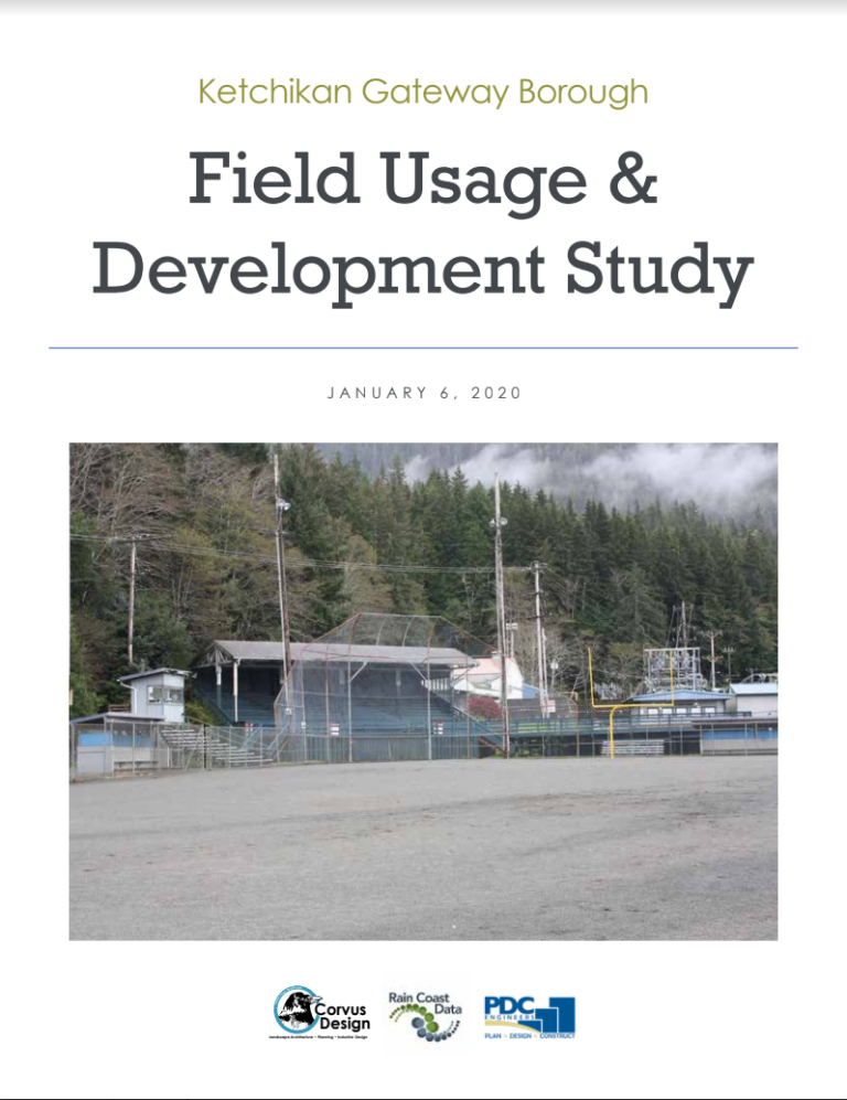 Ketchikan Gateway Borough Field Usage & Development Study