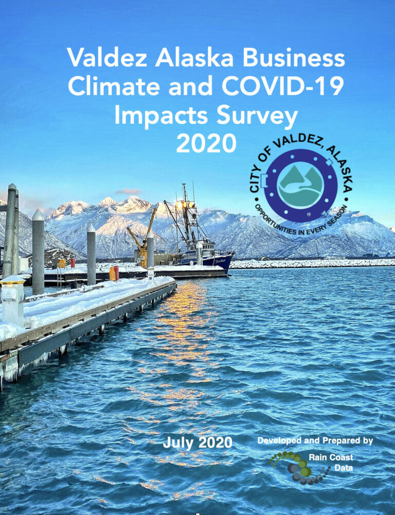 Valdez Alaska Business Climate and COVID-19 Impacts Survey 
