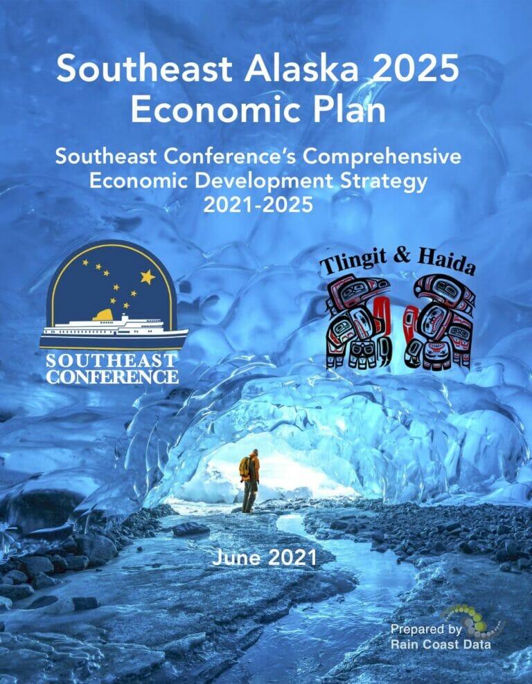 Southeast Alaska 2025 Economic Plan