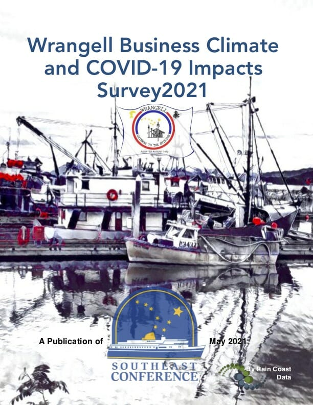 Wrangell Business Climate and COVID-19 Impacts Survey 2021